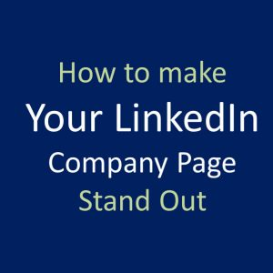 A graphic how to make your LinkedIn page stand out